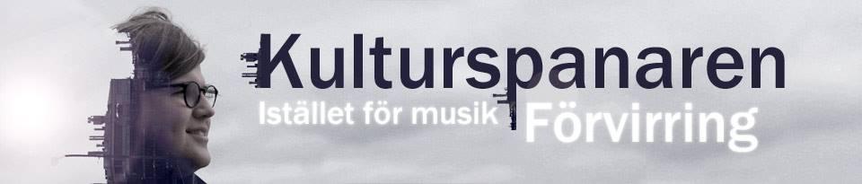 Kulturspanaren - I stället för musik förvirring